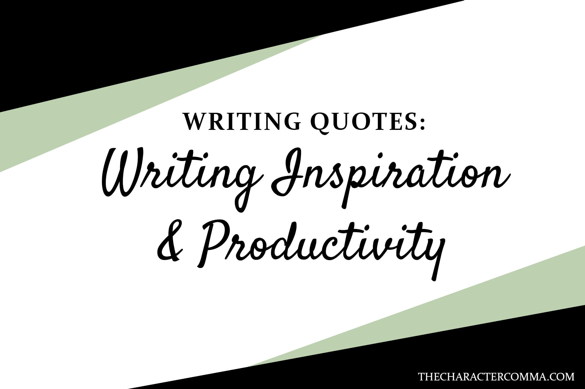 Writing Inspiration and Productivity Quotes